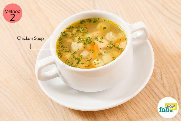 चिकन सूप का सेवन कीजिये