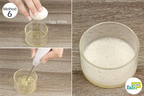 अंडे के सफ़ेद भाग का इस्तेमाल कीजिये