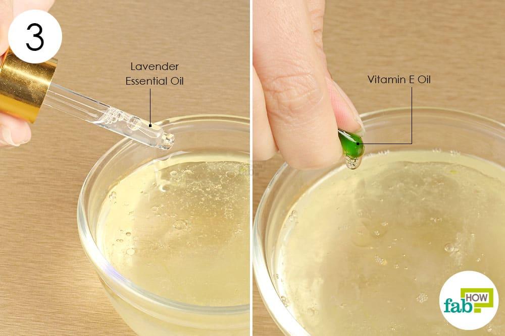 विटामिन-ई तेल और लैवेंडर तेल डालें
