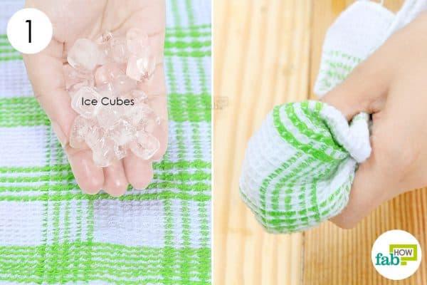 बर्फ को कपड़े में लपेट लीजिये
