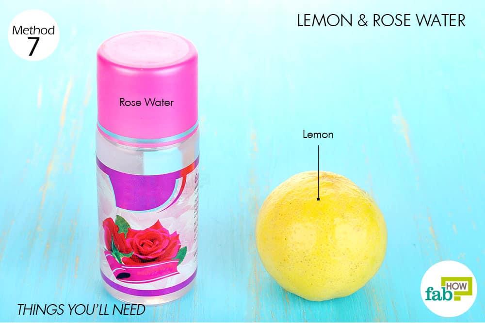 नींबू और गुलाब जल के इस्तेमाल के लिए आवश्यक सामग्री