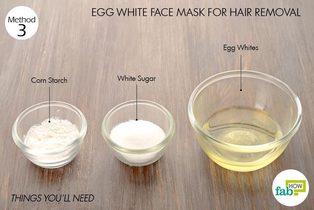 चेहरे के अनचाहे बालों को हटाने के लिए अंडे के सफ़ेद भाग से फेस पैक बनाने के लिए आवश्यक सामग्री