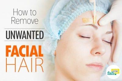 चेहरे के अनचाहे बालों को हटाने के घरेलू उपाय